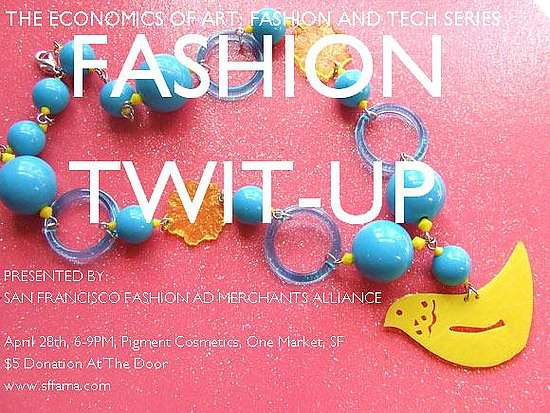 Economics of Art Fashion Tweet Up in SF