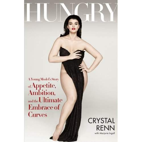 Hungry by Plus Size Model Crystal Renn