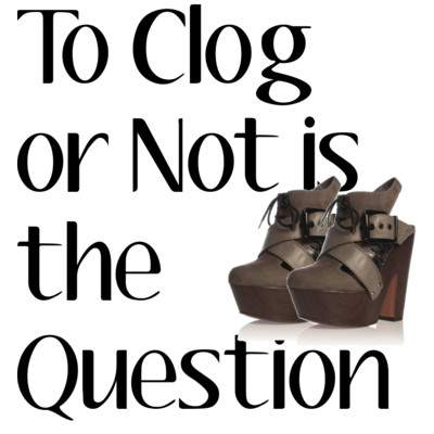 Would you don the CLOG?