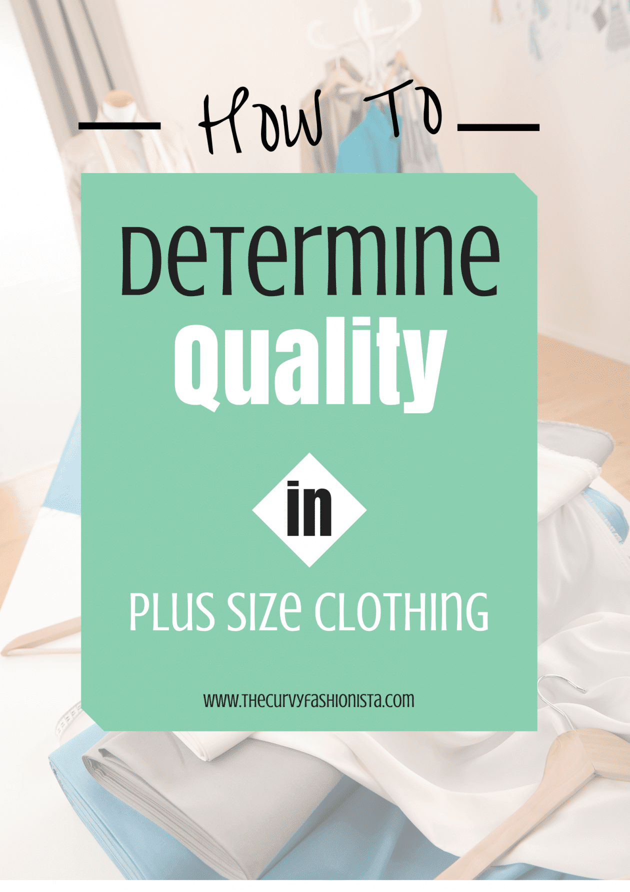 How to determine Quality in Plus Size Clothing