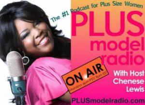 Chenese Lewis: Plus Model Radio