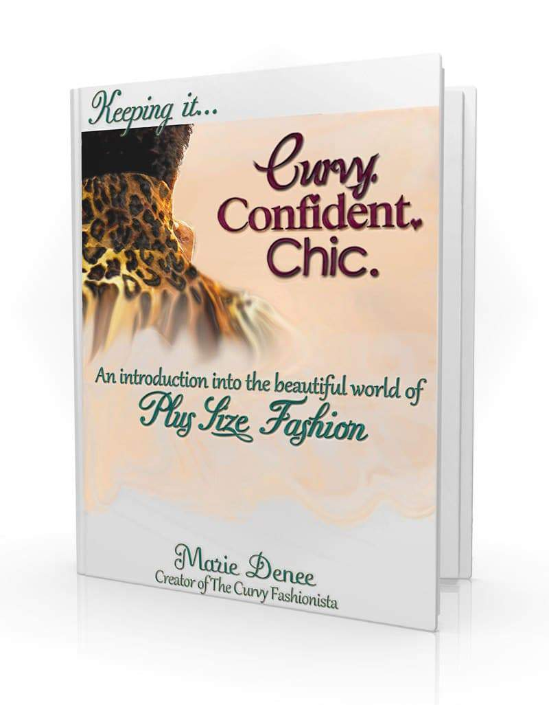 Keeping it Curvy.Confident.Chic. EBook