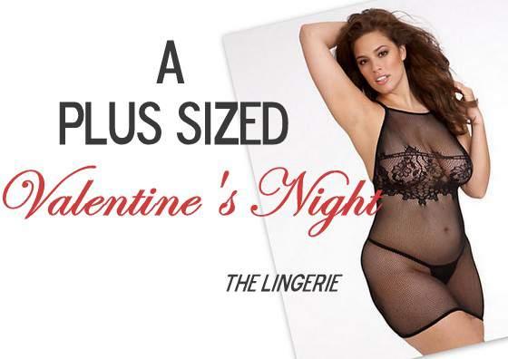A Plus Size Valentineu0027s Night  The Lingerie