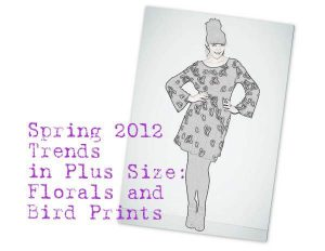 2012 Plus Size Spring  Trend florals and birds