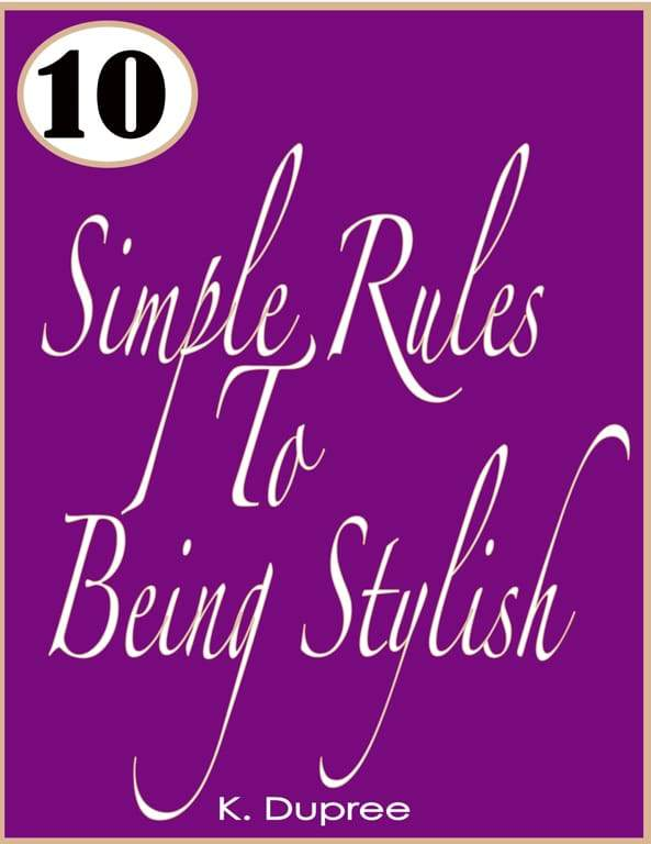 10 Simple Rules To Being Stylish