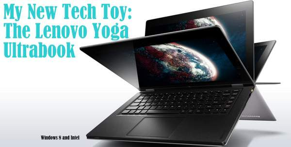 Lenovo Yoga Blogger Review