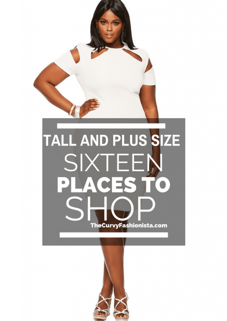 Tall and Plus Size? We\'ve got 16 places for you to shop right now!