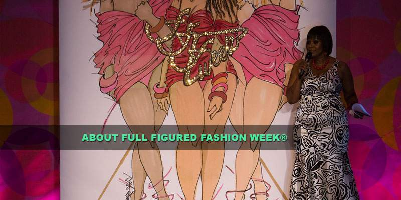 About Full Figured Fashion Week