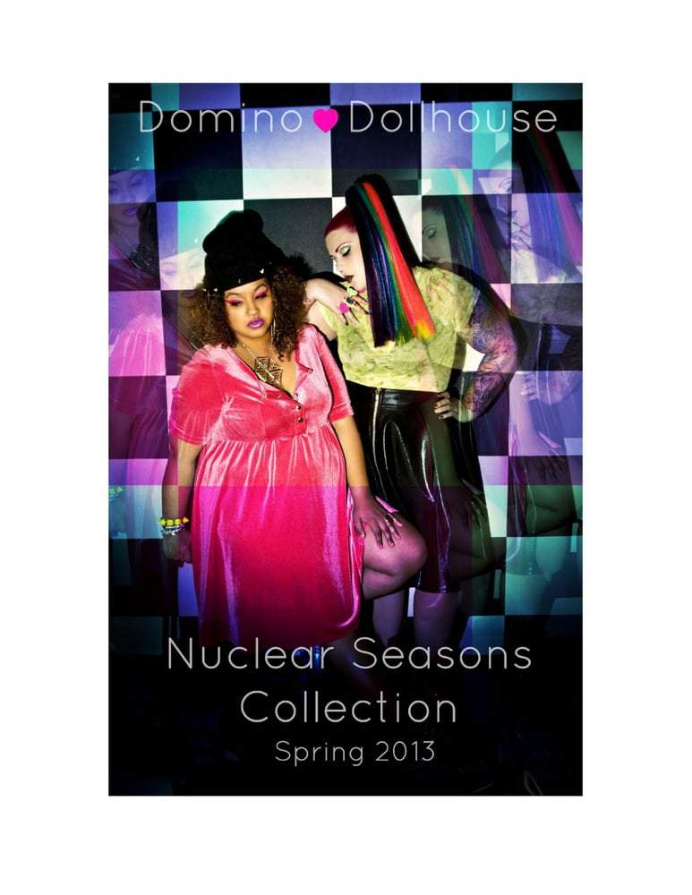 First Look: Domino Dollhouse Spring 2013 Nuclear Seasons