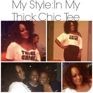My Style- In my Thick Chic Tee