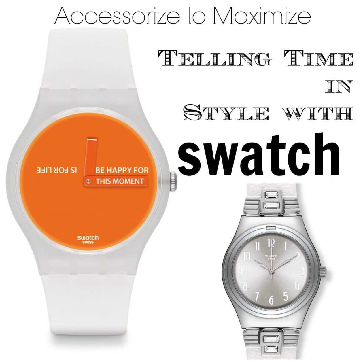 Accessorize to Maximize- Telling Time in Style with Swatch
