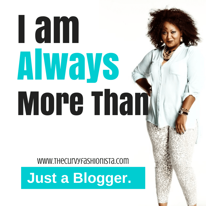 I am always more than Just a Blogger