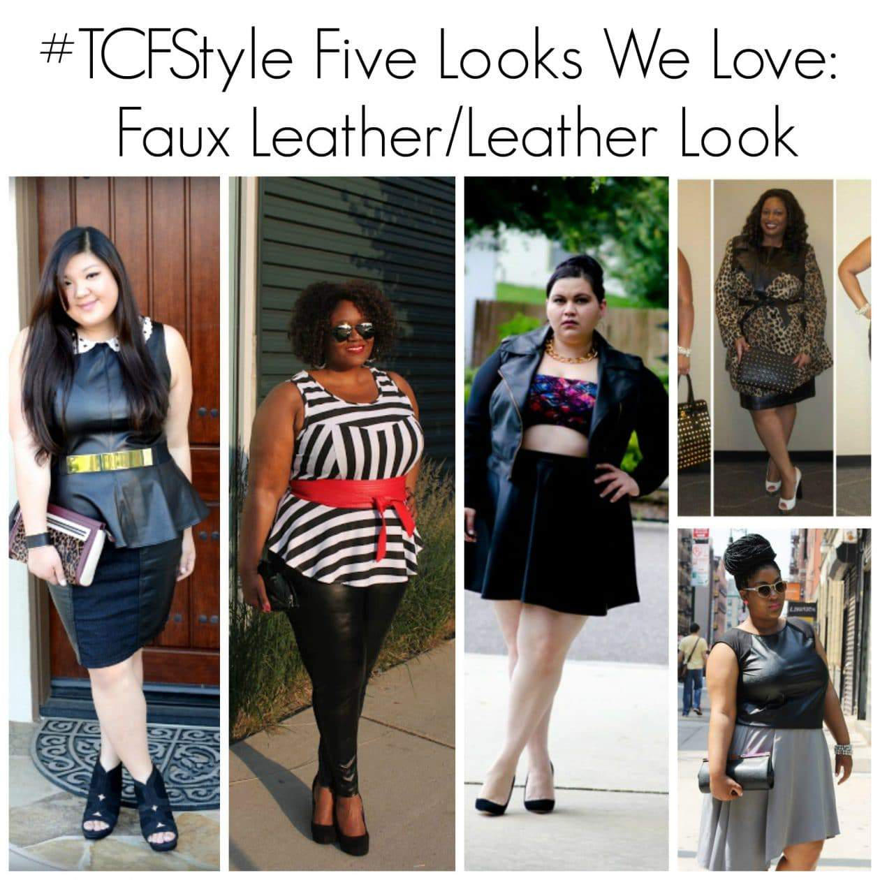 #TCFStyle: Five Looks We Love – Leather Looks/Faux Leather