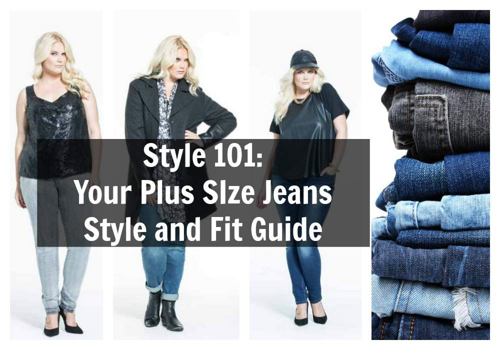 Your Plus Size Jeans Guide- The Fit and Style Guide