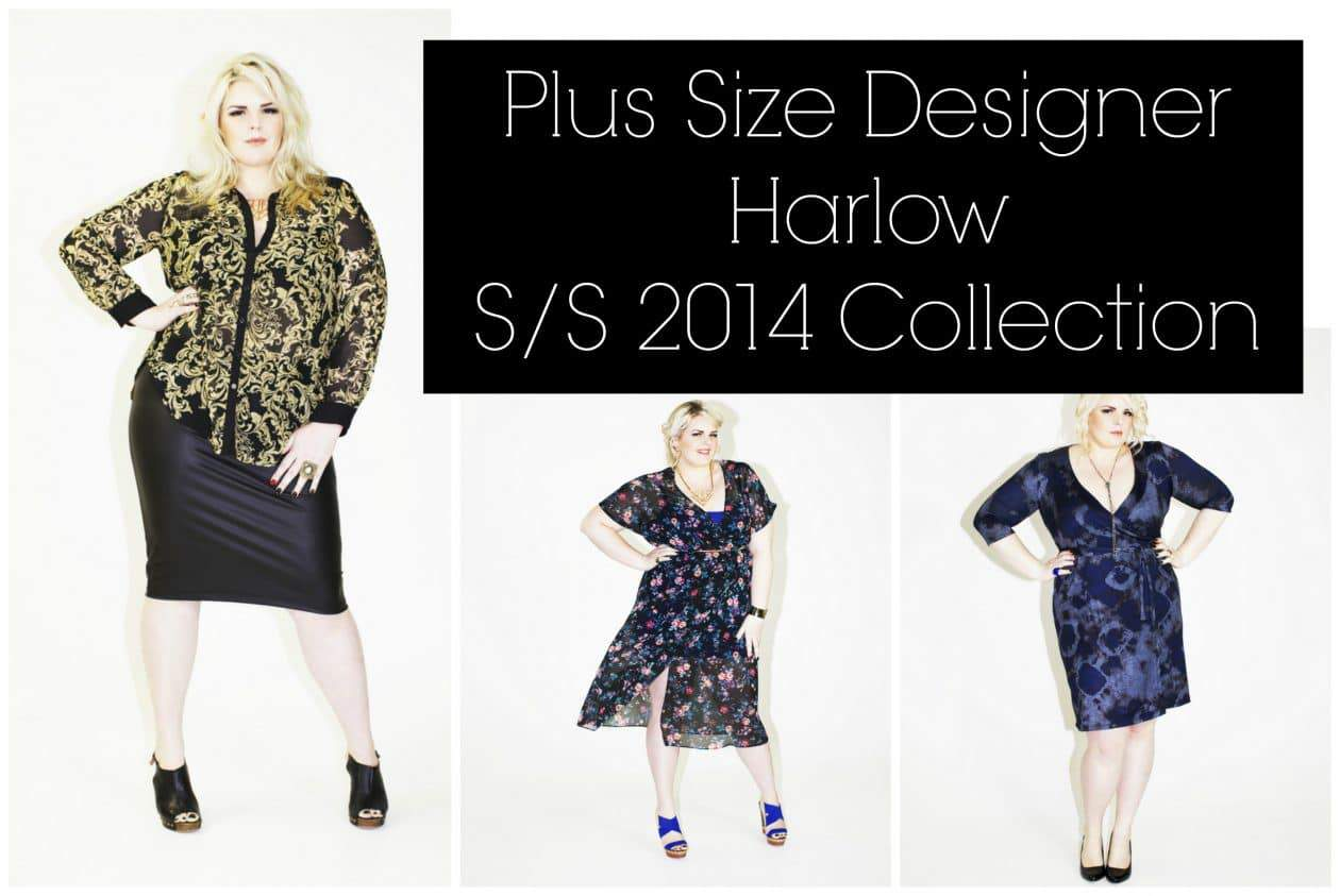 First Look: Plus Size Designer Harlow Spring Summer 2014 Collection