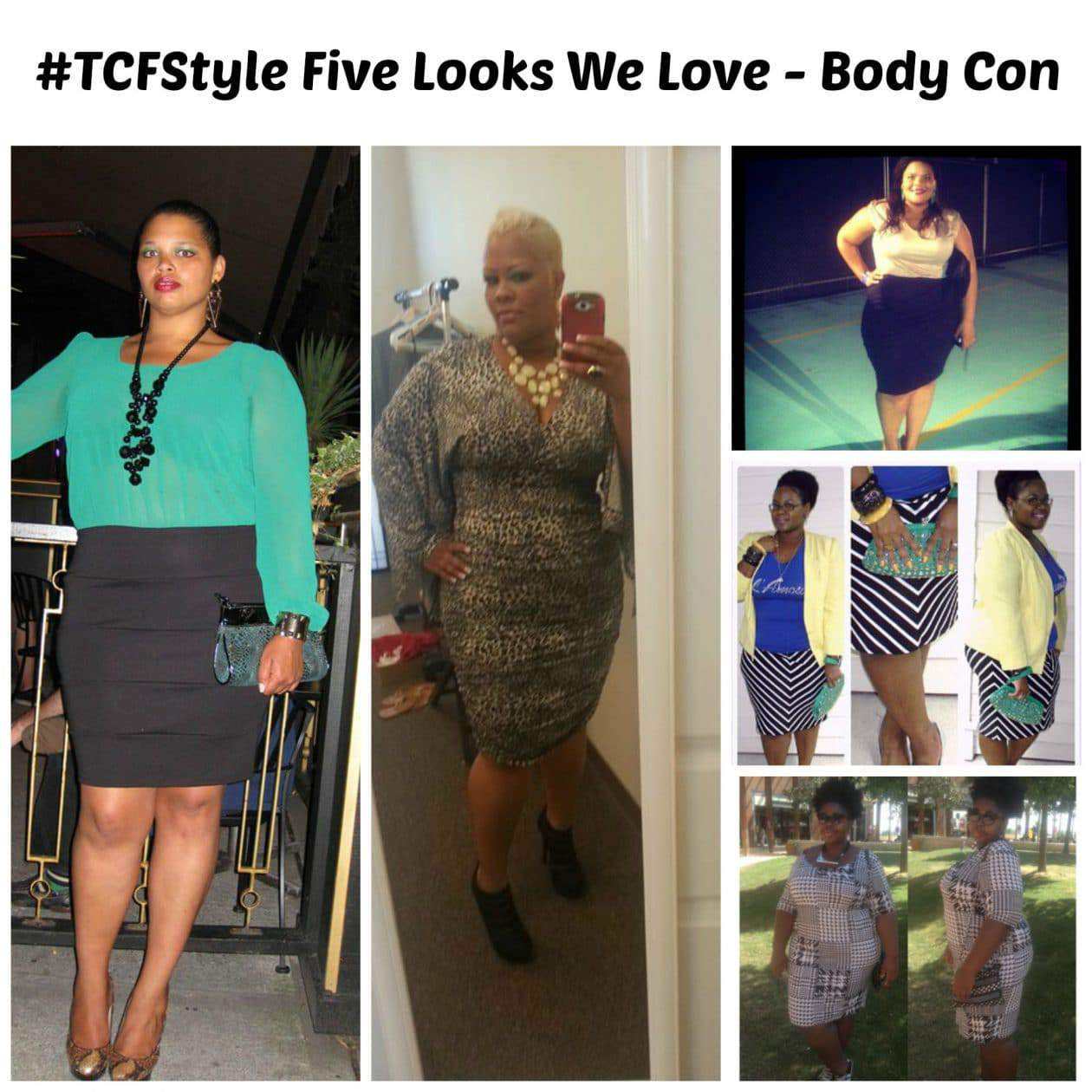 Six Splashback Looks We Love: #TCFStyle Five Looks We Love: Body Con