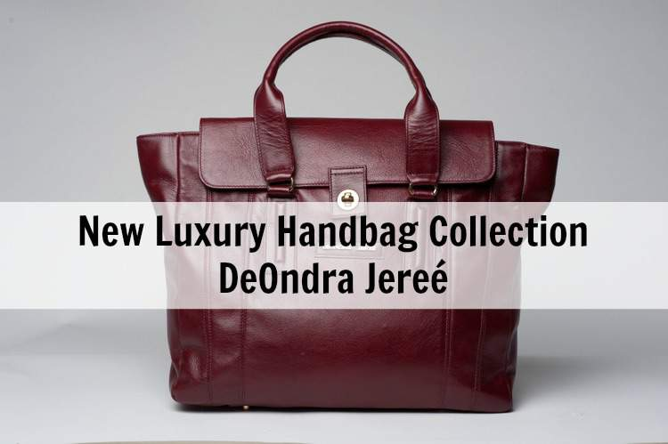 New Luxury Handbag Collection DeOndra Jeree Rosan Mark