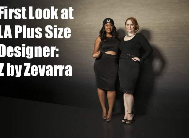 First Look at Plus Size Designer Collection: Z by Zevarra