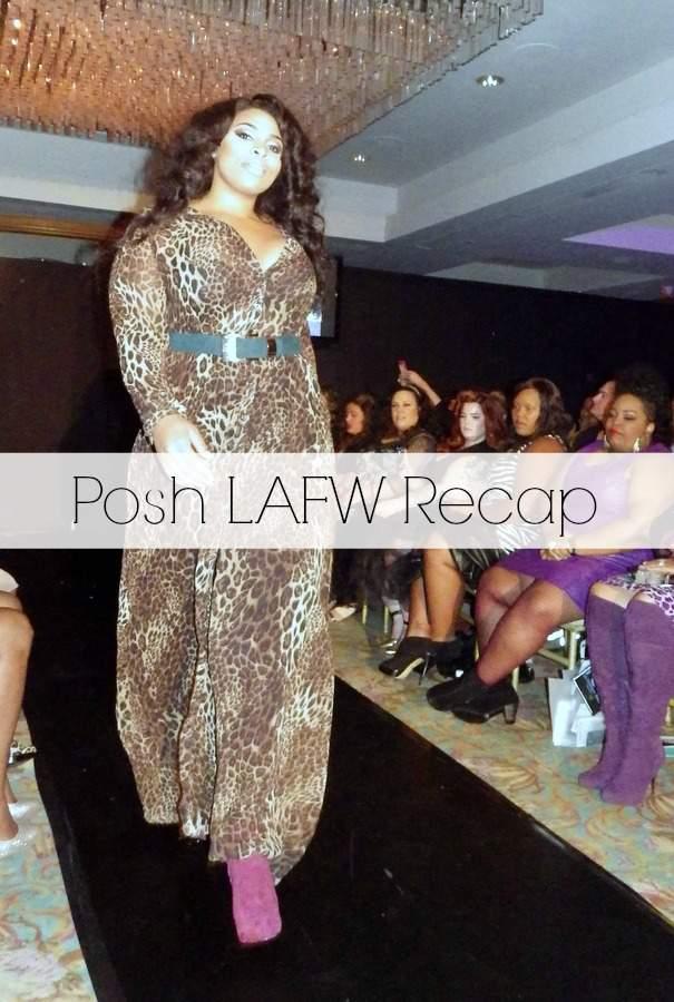 Posh LAFW Recap