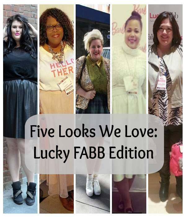 Five Looks We Love: Lucky FABB Edition on The Curvy Fashionista