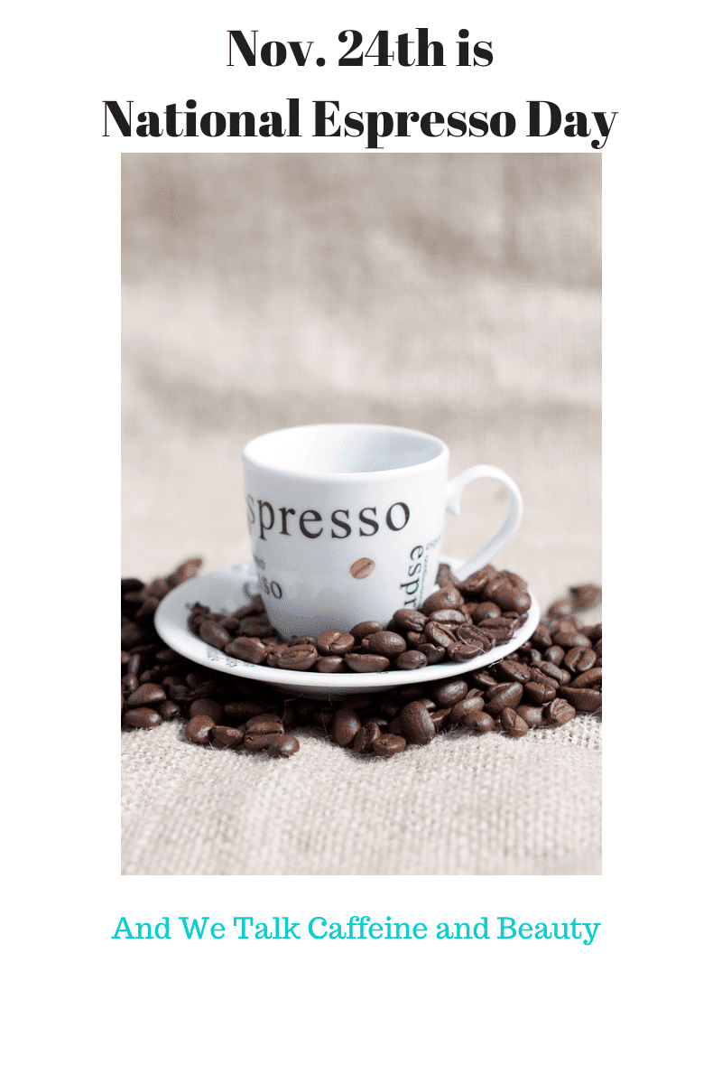 National Espresso Day with a Beauty Twist