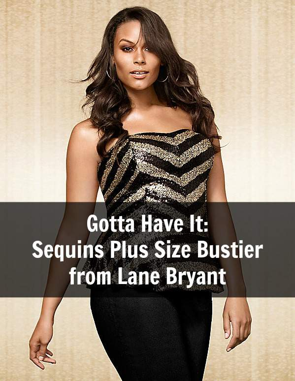 Gotta Have It: This Sequins Plus Size Bustier from Lane Bryant