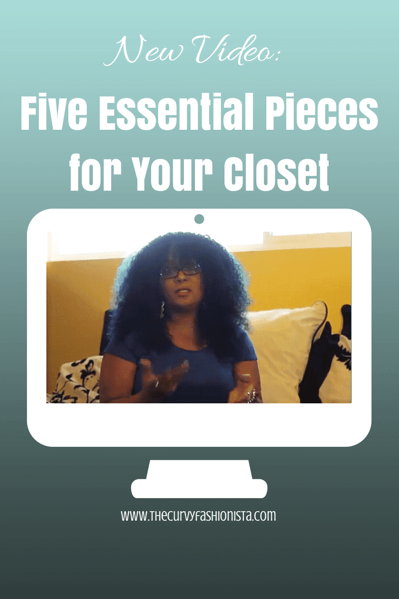 New Video: Five Essential Pieces for Your Closet