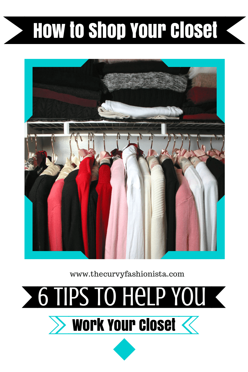 How To Shop Your Closet on The Curvy Fashionista