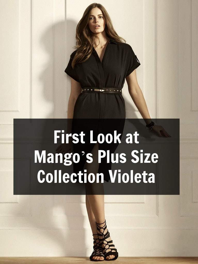 First Look at Mango's Plus Size Collection Violeta on The Curvy Fashionista