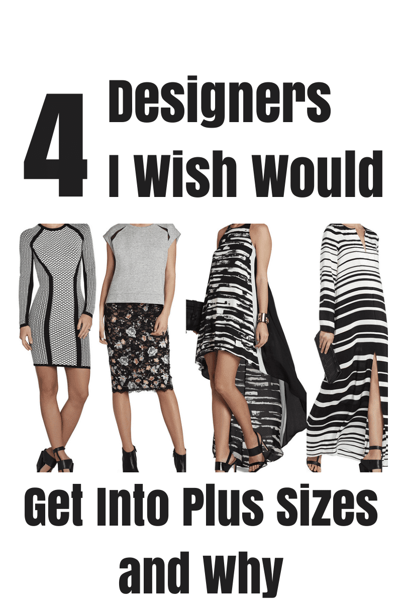 Designers I Wish Would Get Into Plus Sizes