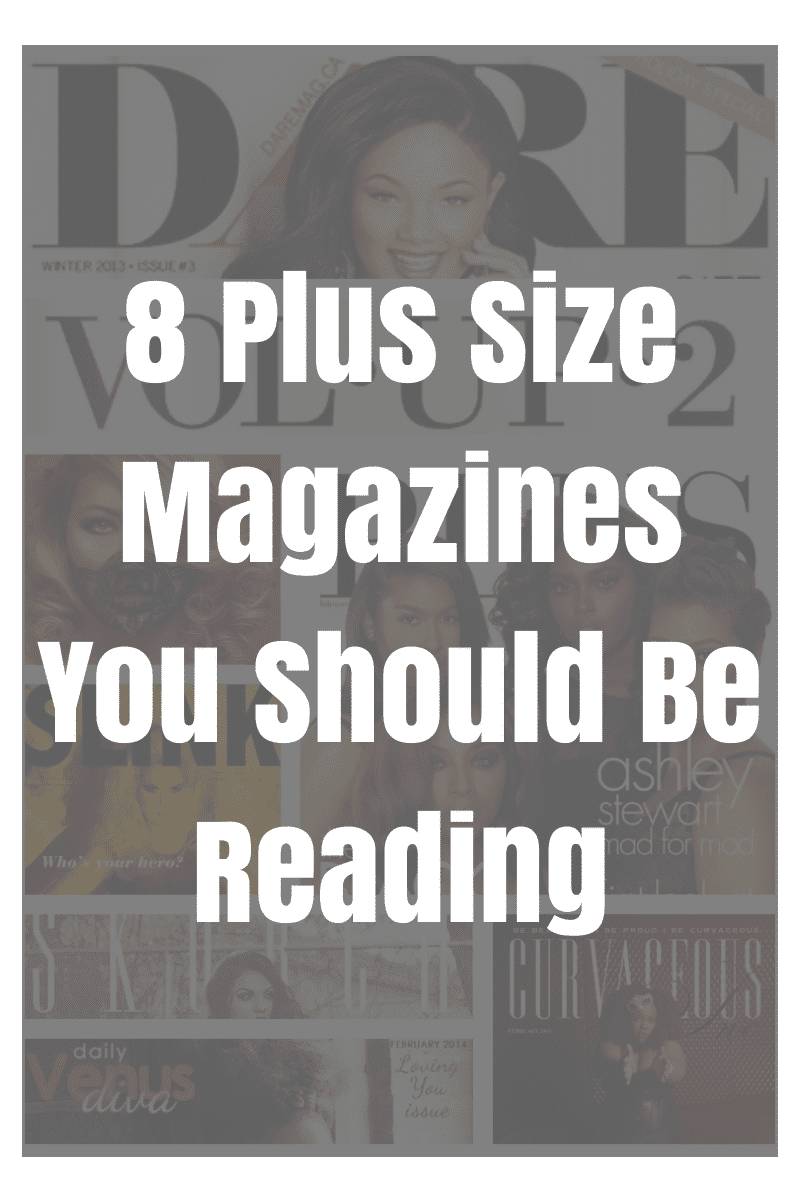 Plus Size Magazines You Should Be Reading