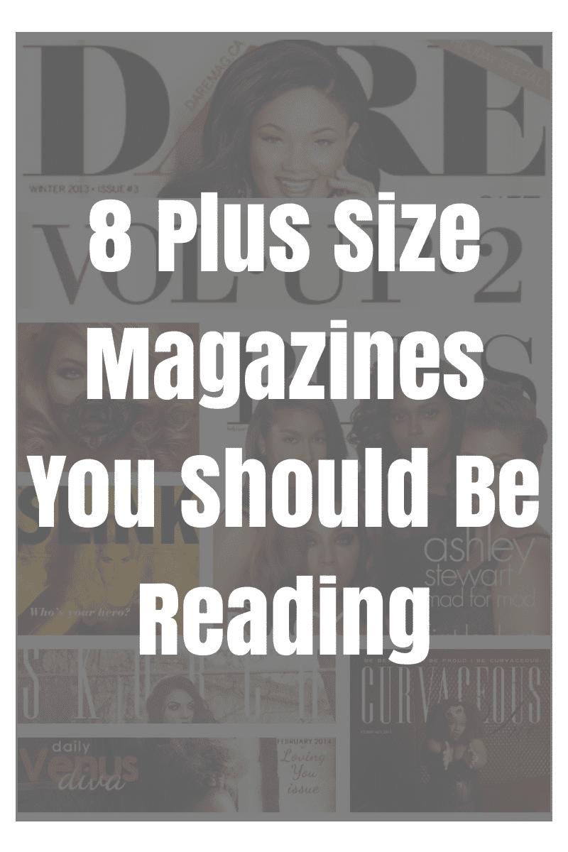 8 Plus Size Magazines You Should Be Reading