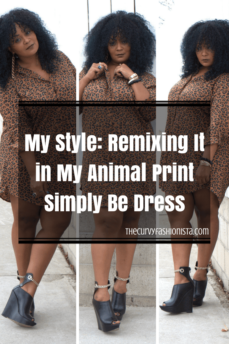 My Style: Remixing It in My Animal Print Simply Be Dress