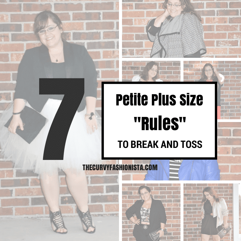 7 Petite Plus Size Rules to Break on The Curvy Fashionista