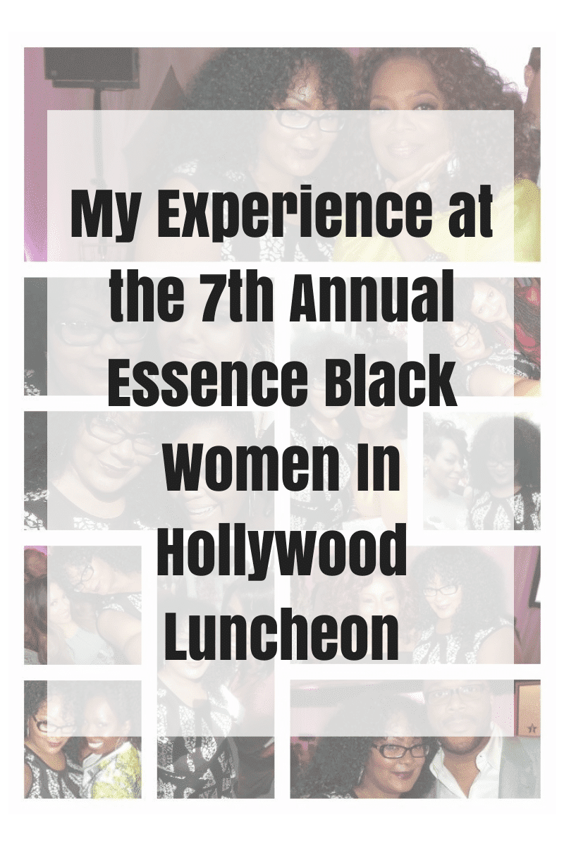 My Experience at the 7th Annual Essence Black Women In Hollywood Luncheon
