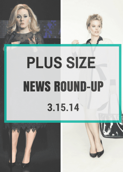 Plus Size News 031514