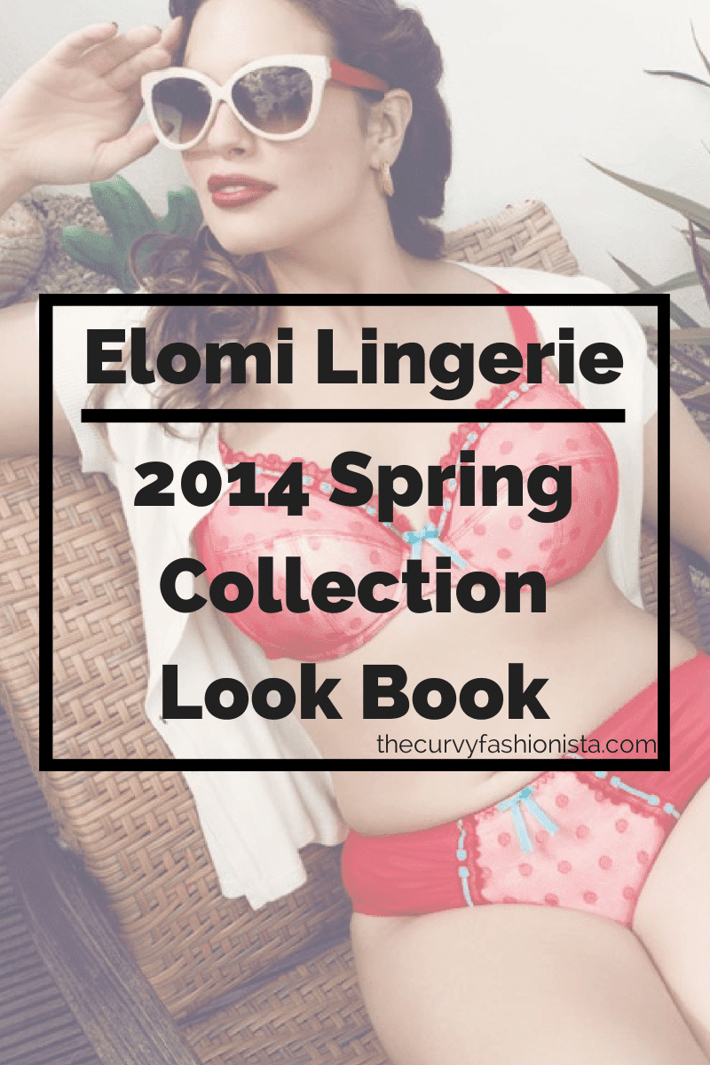 Plus Size Lingerie Brand: Elomi Lingerie Spring 14 Look Book on The Curvy Fashionista