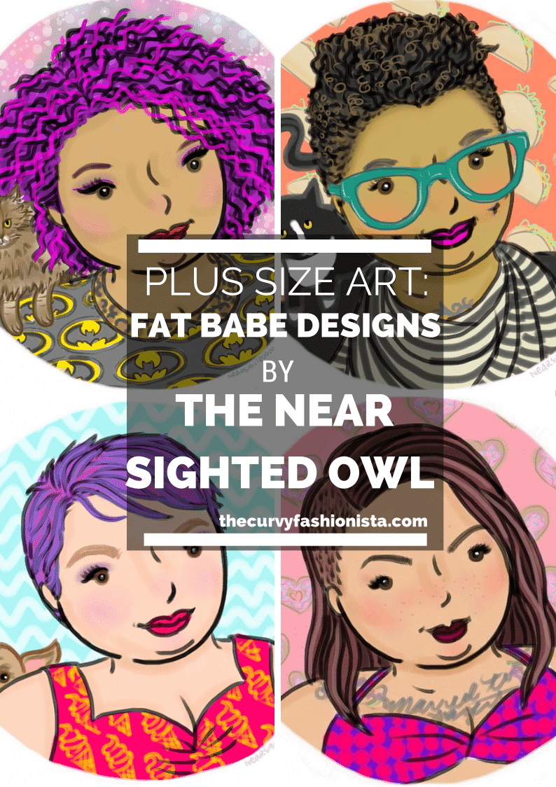 Fat Babe Designs by The Near Sighted Owl on The Curvy Fashionista