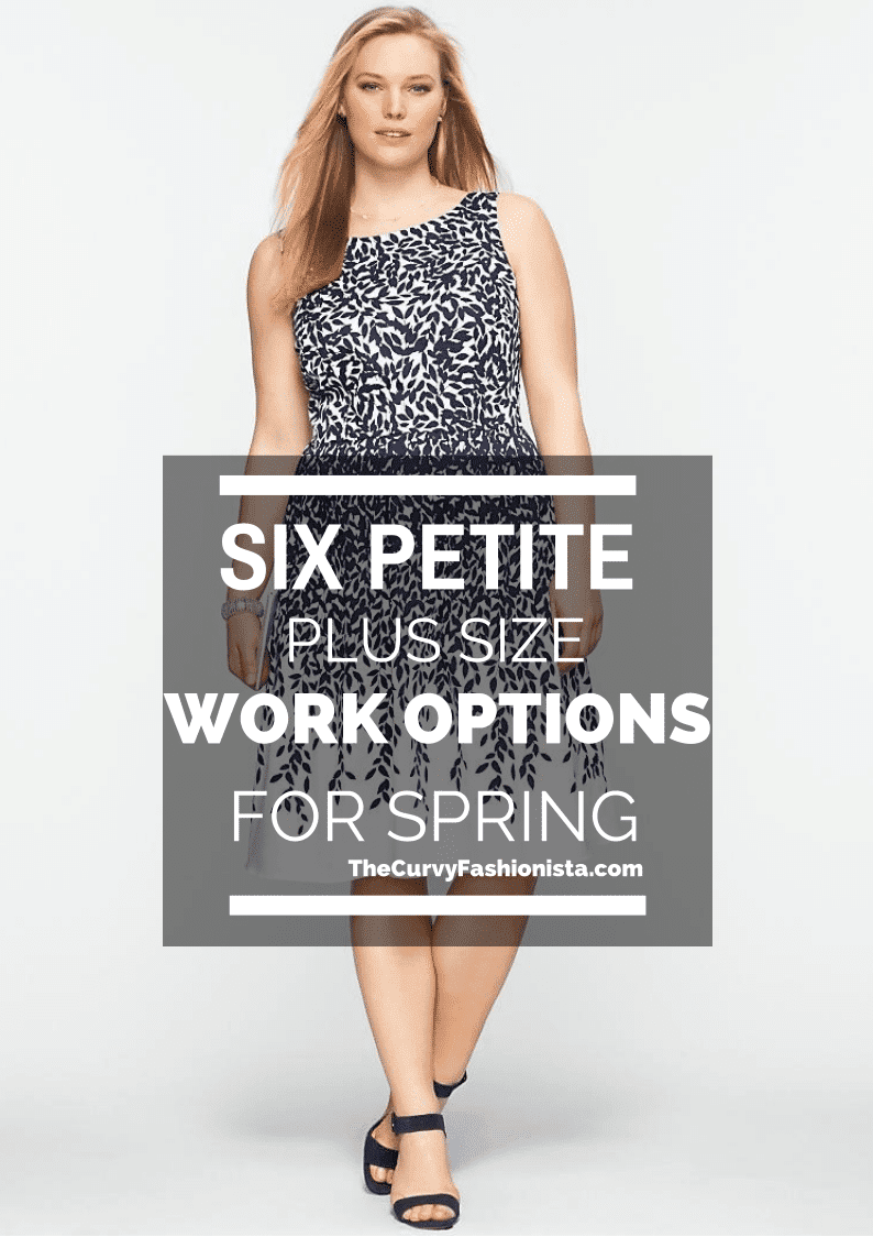 6 Petite Plus Size Work Options for Spring | The Curvy ...
