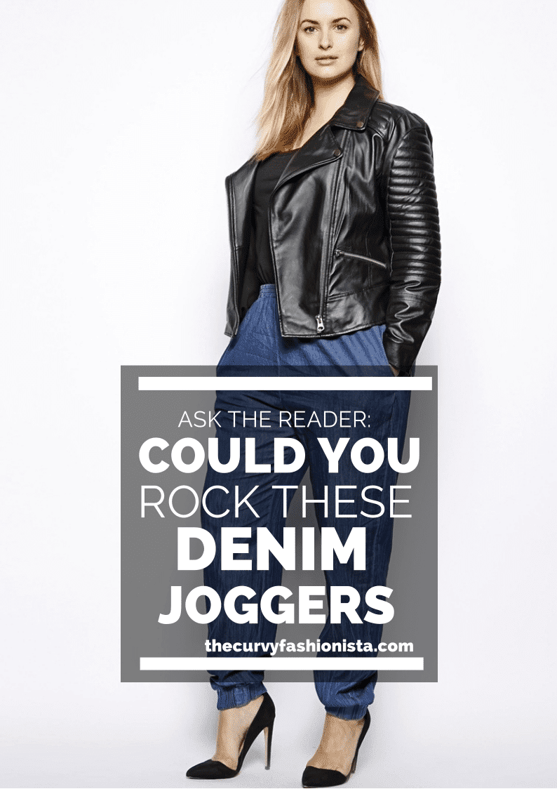 Ask the Reader: Could You Rock these Plus Size Denim Joggers?