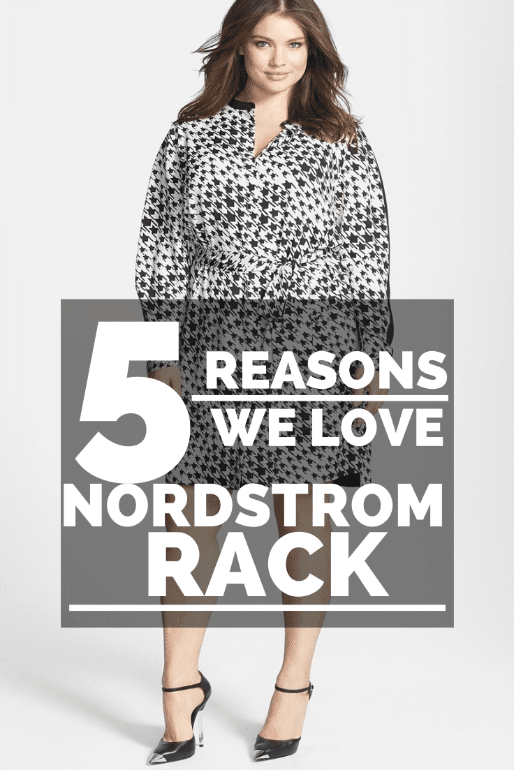 5 Reasons We Love Shopping Nordstrom Rack Plus Sizes