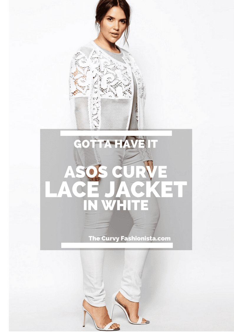 Gotta Have It: ASOS Curve Premium Lace Jacket