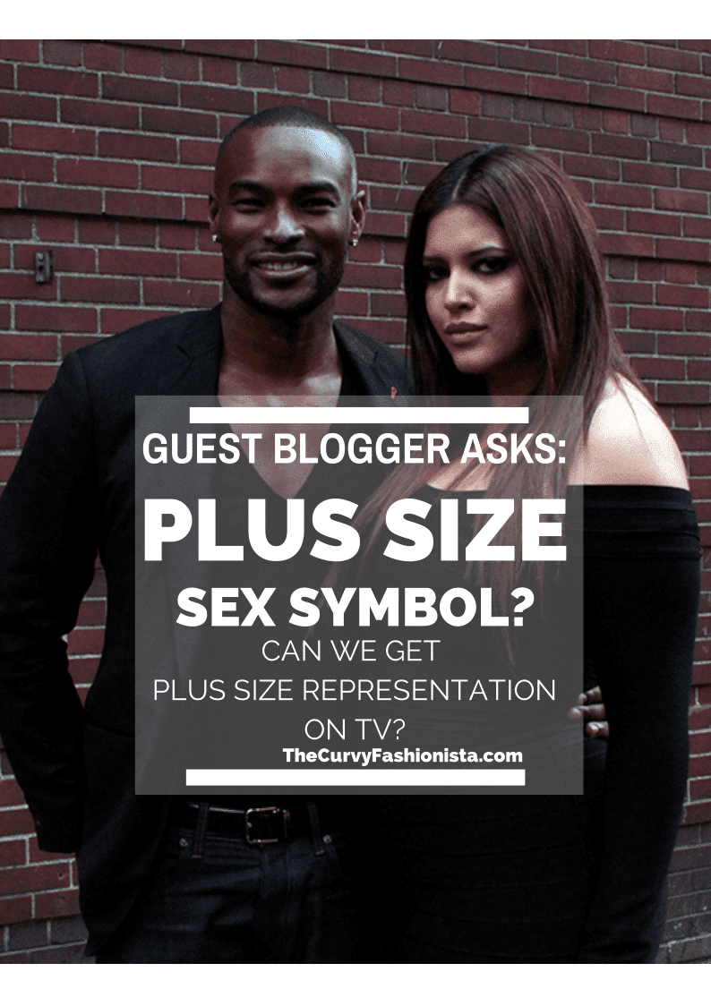 Plus Size Sex Symbol- Plus Size Representation on TV.