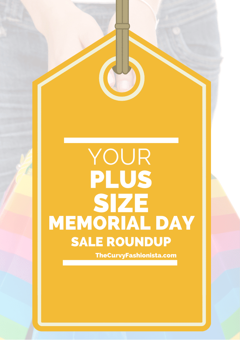 69d7a0daea5 Your Plus Size Memorial Day Sale Roundup