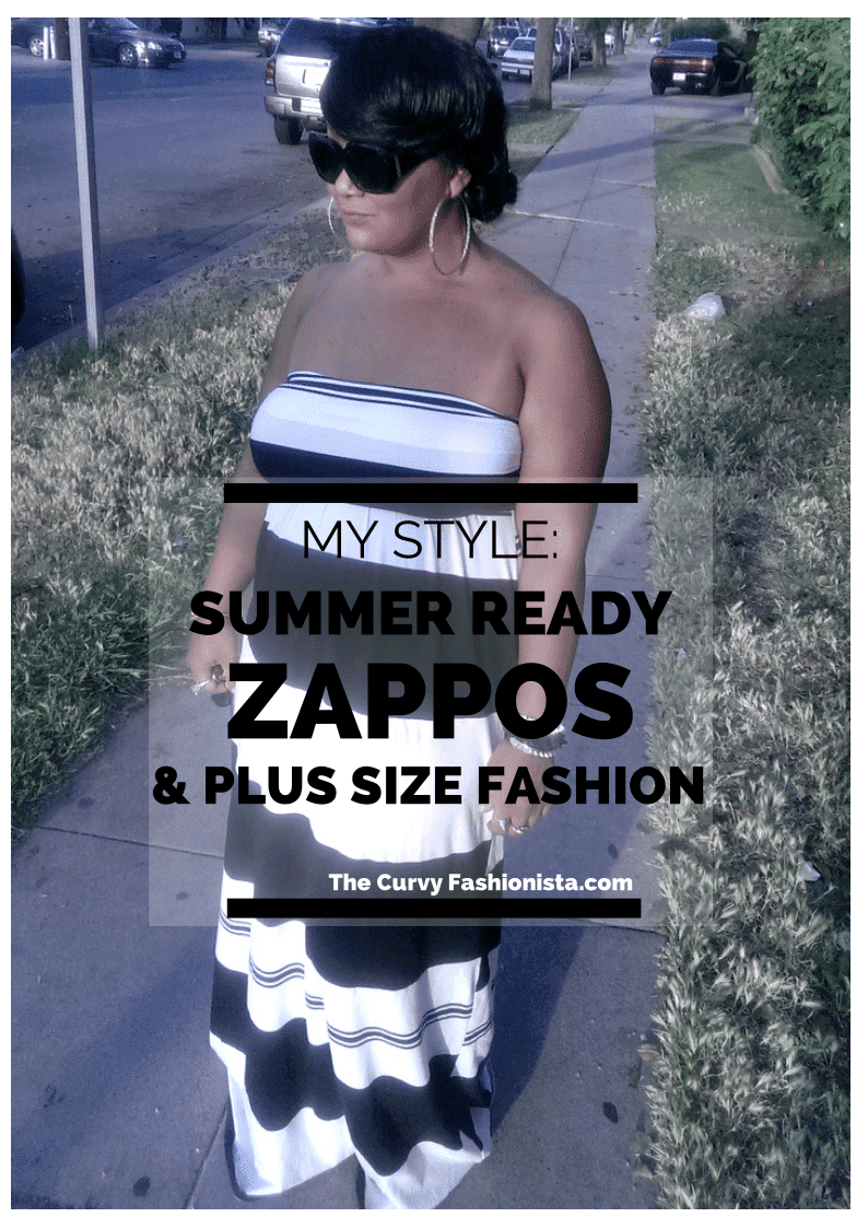 My Style: Summer Ready x Zappos x Plus Size Fashion!
