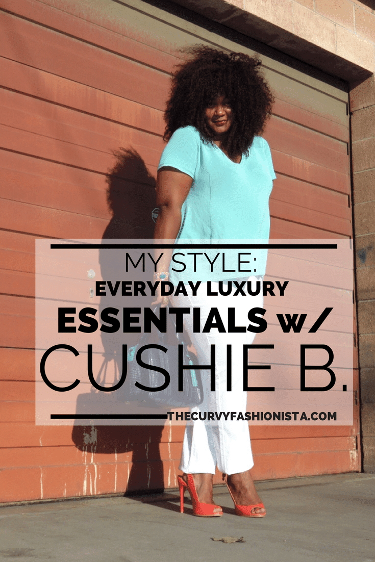 Everyday Plus Size Luxury Essentials with Cushie B
