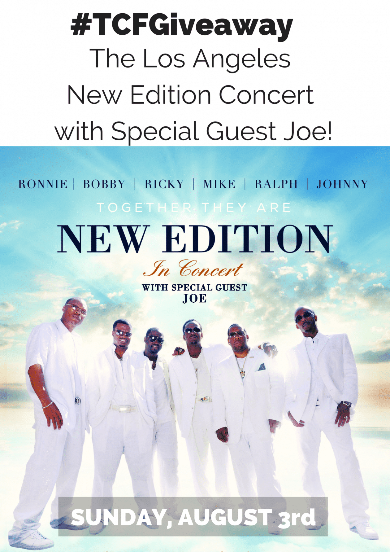 The Los Angeles New Edition Concert with Special Guest Joe