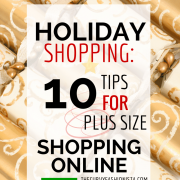 Holiday Shopping: 10 Tips for Plus Size Shopping Online