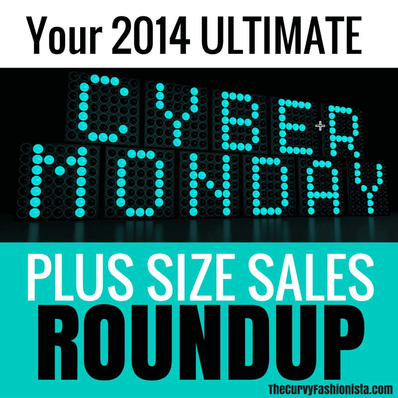 Your 2014 ULTIMATE Cyber Monday Plus Size Sales Roundup