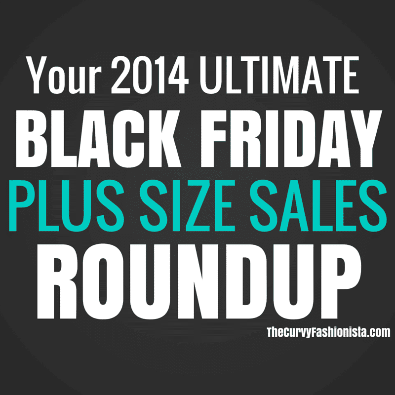 Your 2014 Ultimate Black Friday Plus Size Sales Roundup